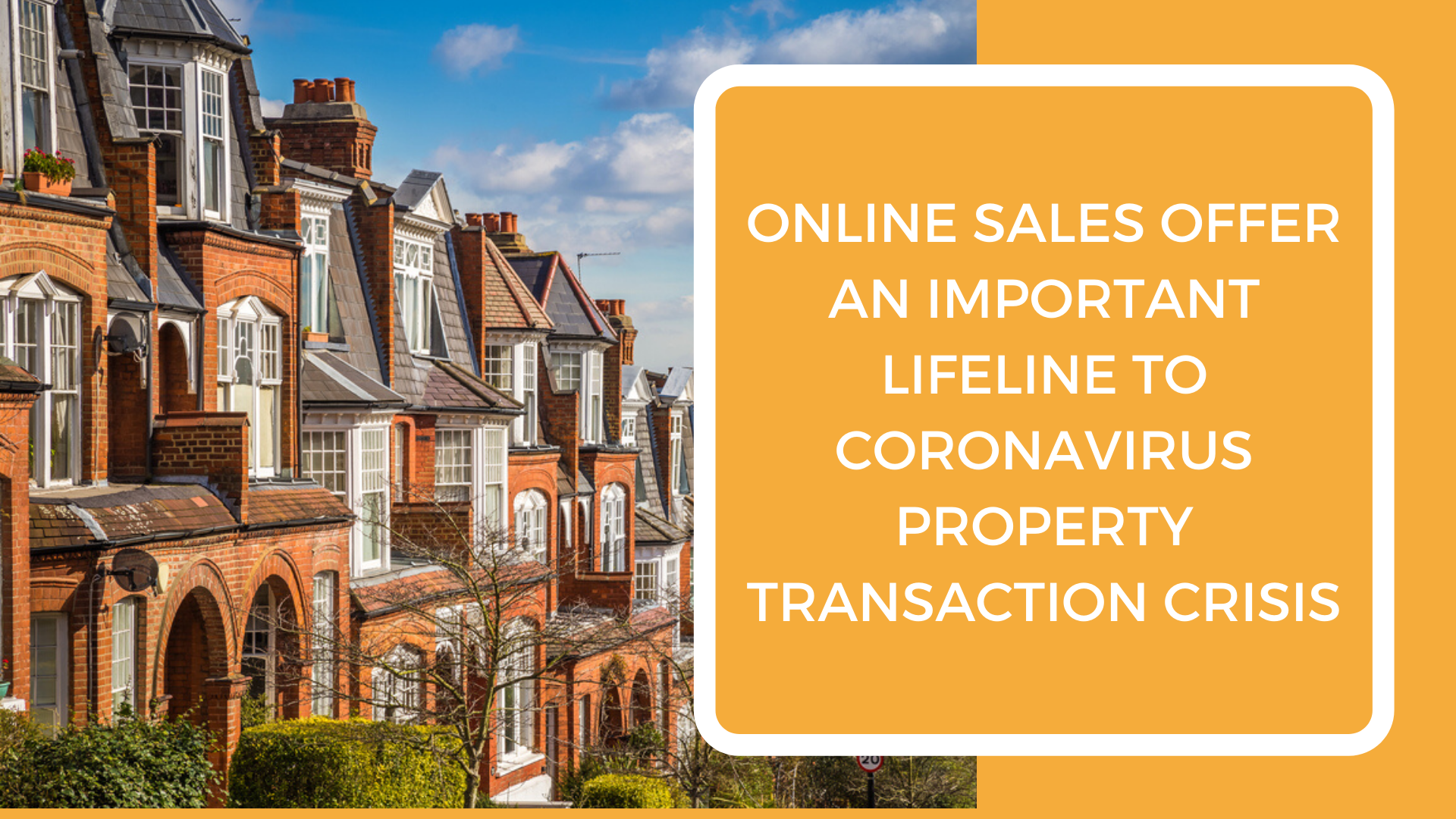 Online sales offer an important lifeline to Coronavirus property transaction crisis, according to Probate Property Hub